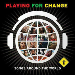 Playing For Change | Songs Around The World