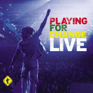 Live | Playing For Change Band