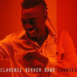 Changes | Clarence Bekker Band