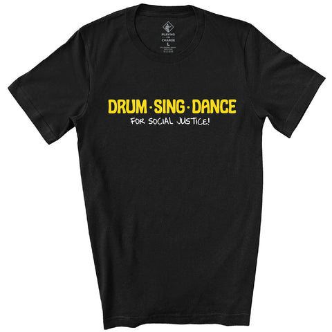 Drum Sing Dance Black T-Shirt (Unisex)