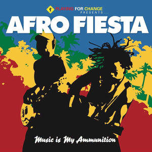 Music is My Ammunition | Afro Fiesta