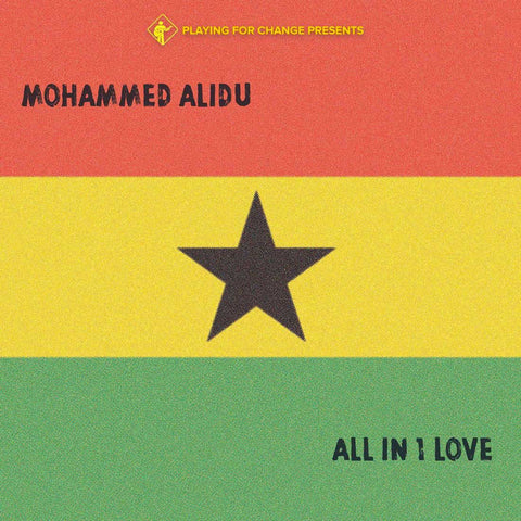 Mohammed Alidu | All in One Love
