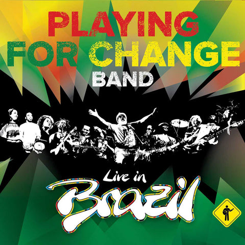 Playing For Change Band Live in Brazil