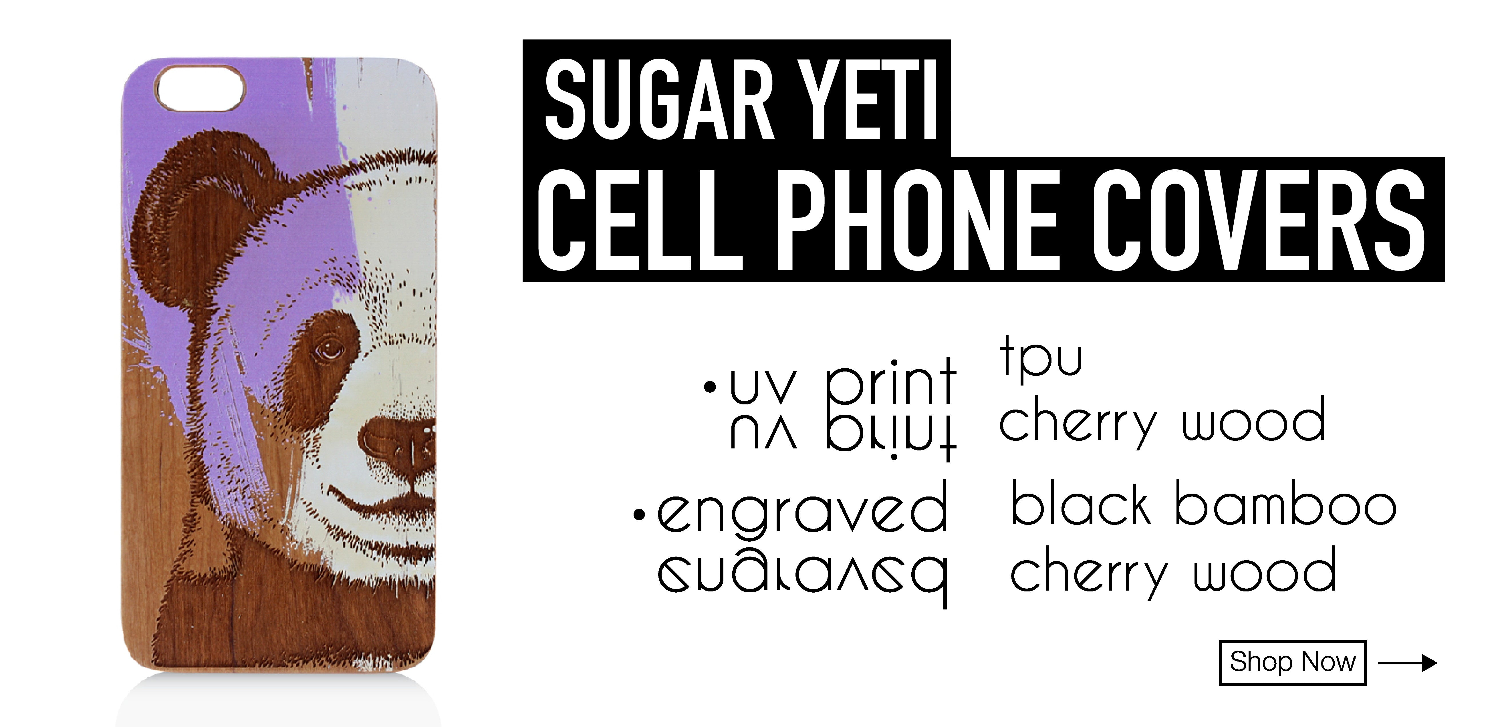 Sugar Yeti Cell Phone Covers for iPhone and Samsung Phones