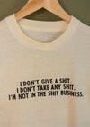 Vintage Thin 1980s I Don't Give A Shit Tee