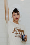I was already good.. Beer made me great tee