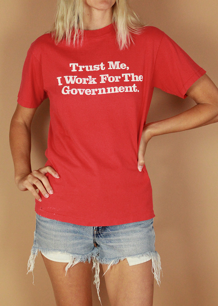 Vintage 90s Trust Me, I Work For The Government Tee