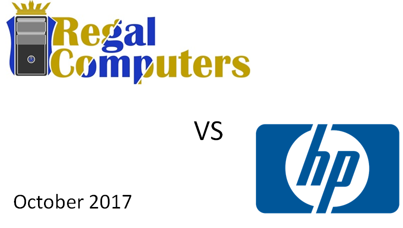 Comparing a Regal Computer and an HP Workstation (October 2017)