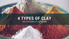 4 Types of Clay and Their Benefits on Skin