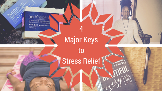 4 Major Keys To Stress Relief