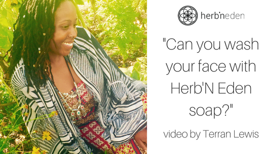 Can You Use Herb'N Eden Soap On Your Face?