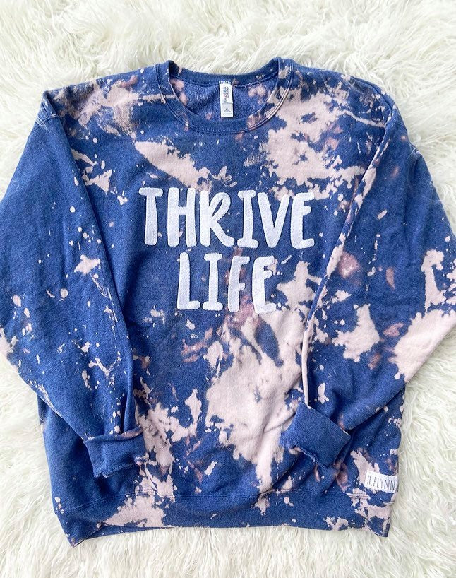 THRIVE LIFE - BLUE DYED CREW