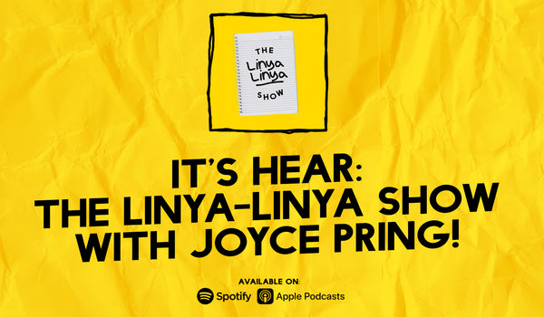 It's Hear: The Linya-Linya Show with Joyce Pring!