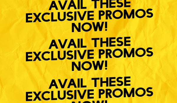 WE HAVE EXCLUSIVE PROMOS FOR YOU!