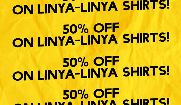 50% OFF ON LINYA-LINYA SHIRTS!