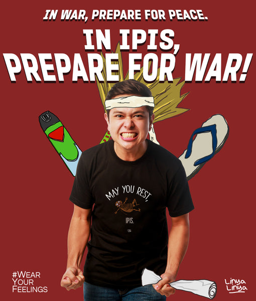 WAR IT IS, IPIS! #NewShirtAlert