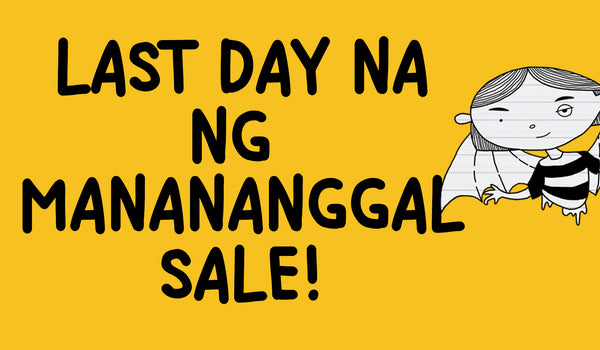 LAST DAY NA NG MANANANGGAL SALE!