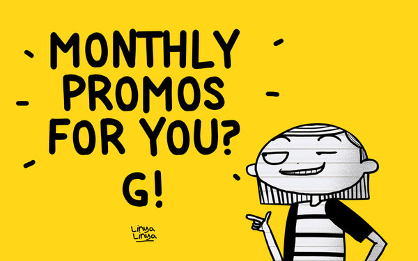Monthly promos for you! G?