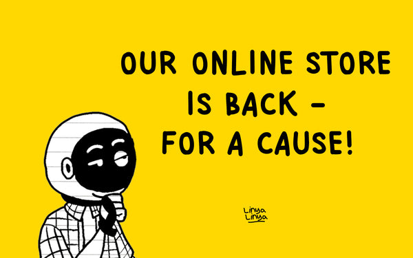 Our online store is back— for a cause!