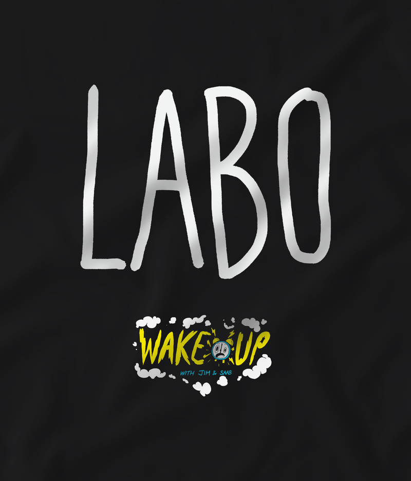 Labo Wake Up with Jim & Saab