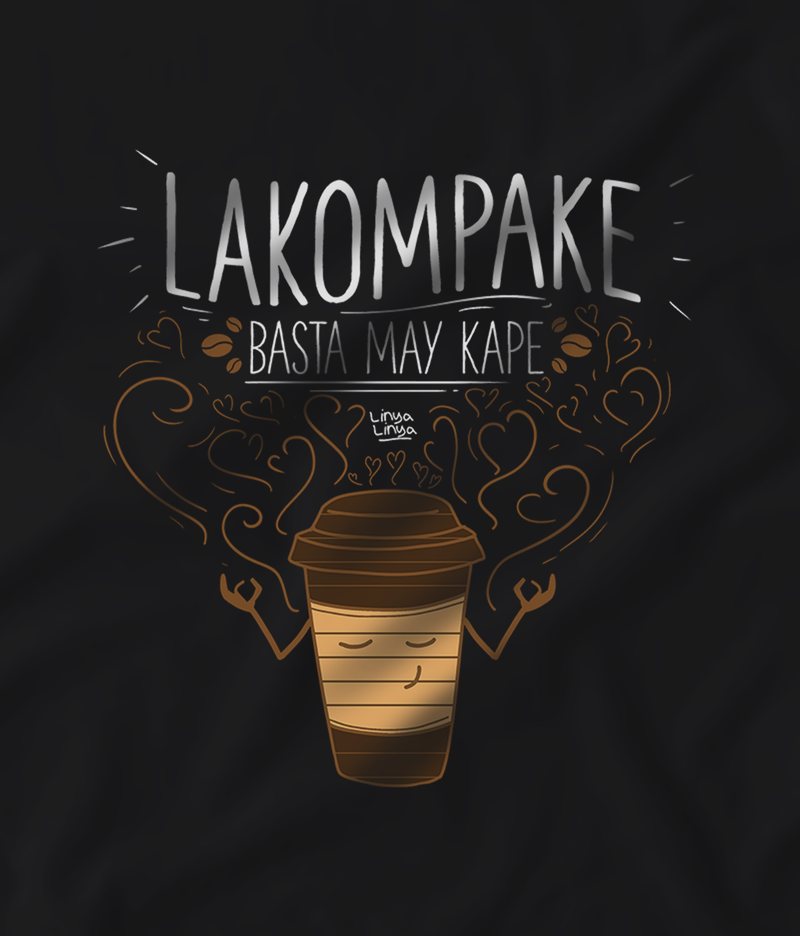Lakompake Basta May Kape