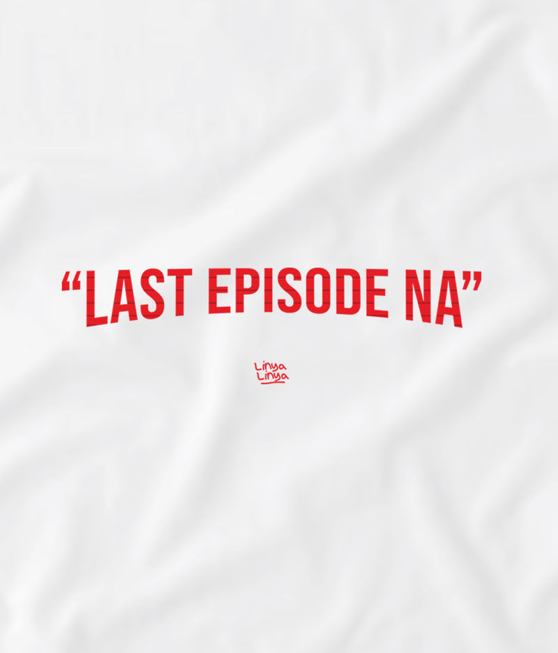 Last Episode Na (White)