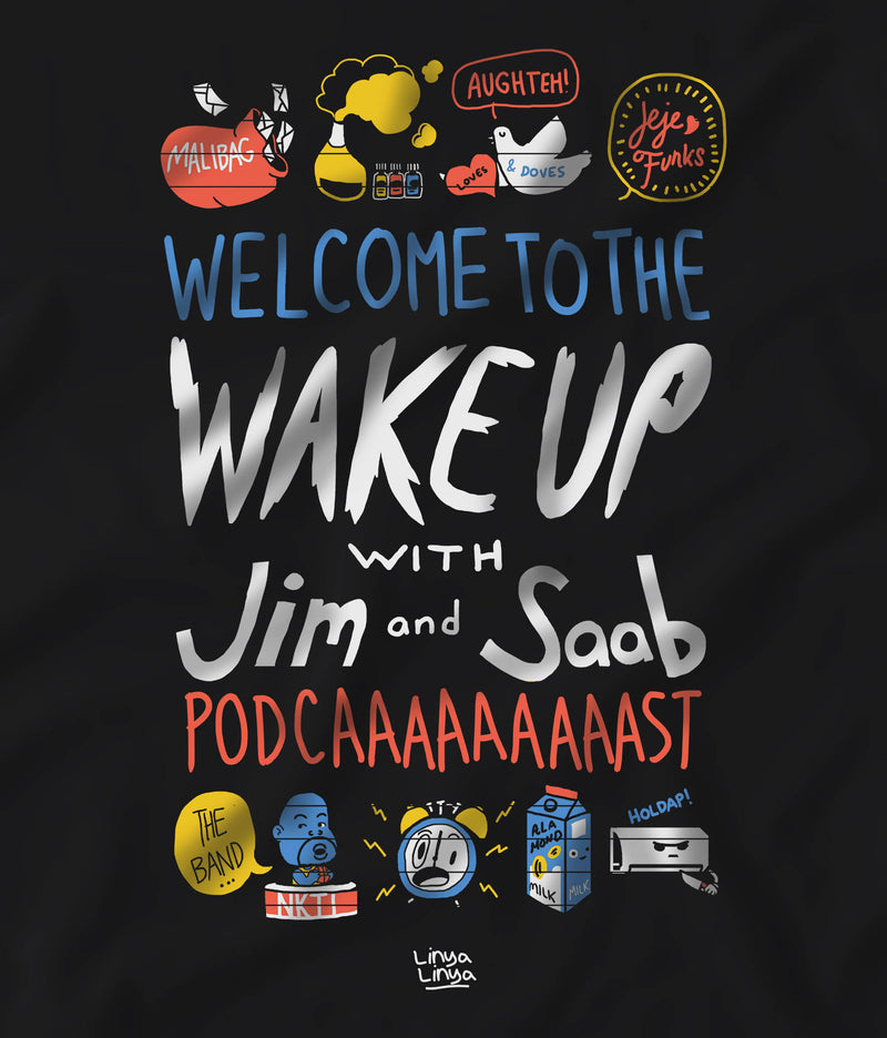 Linya-Linya X Wake Up With Jim & Saab Podcast