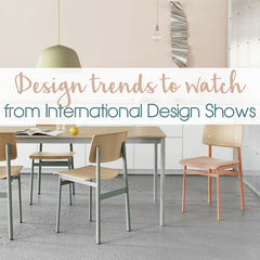 Interior Design Trends to Watch from International Design Shows