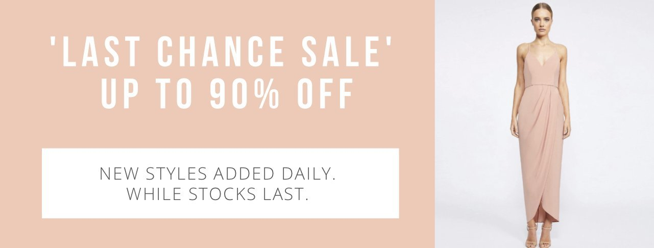 Bridesmaids Only Last Chance Sale