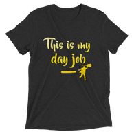 This Is My Day Job Tee
