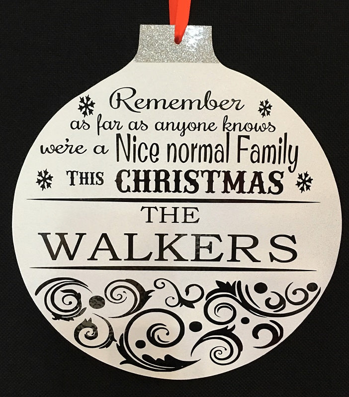 'Nice normal family' Bauble