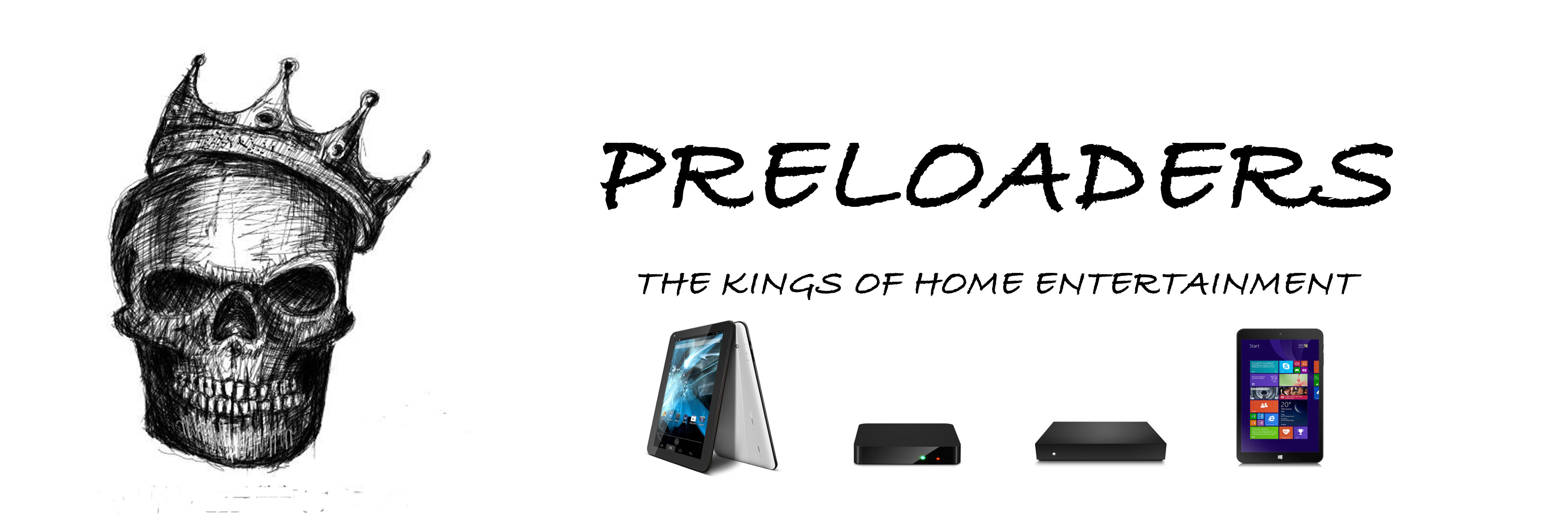 Preloaders - The Kings of Home Entertainment