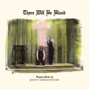 Jonny Greenwood 'There Will Be Blood' LP