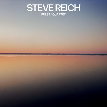 Steve Reich 'Pulse/Quartet' LP