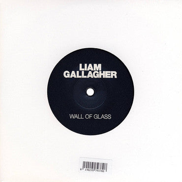 Liam Gallagher 'Wall Of Glass' 7""