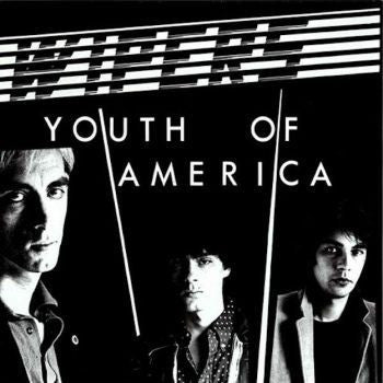 Wipers 'Youth Of America' LP