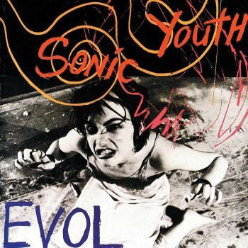 Sonic Youth 'Evol' LP