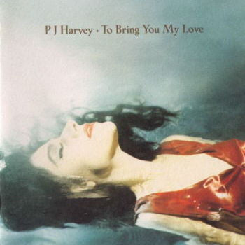 PJ Harvey 'To Bring You My Love' LP