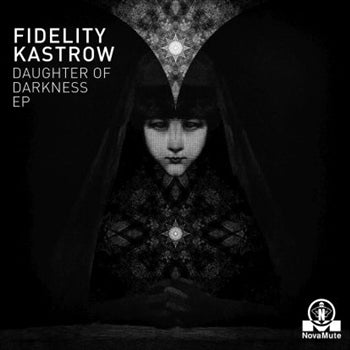 Fidelity Kastrow 'Daughter Of Darkness' 12""