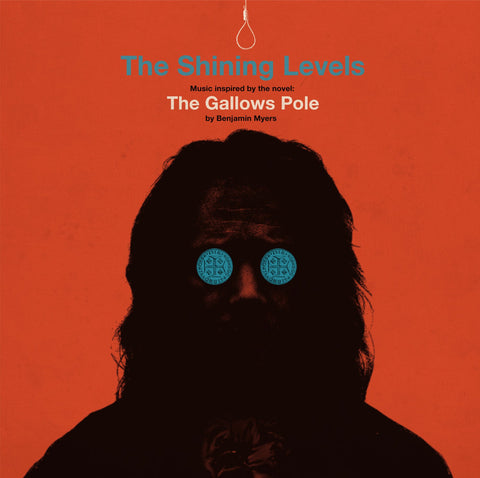 The Shining Levels 'The Gallows Pole' LP