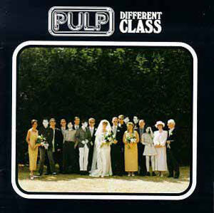 Pulp 'Different Class' LP