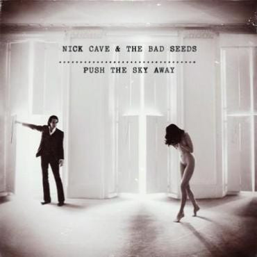 Nick Cave & The Bad Seeds 'Push The Sky Away' LP