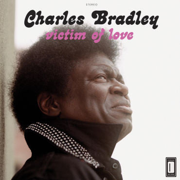 Charles Bradley 'Victim Of Love' LP