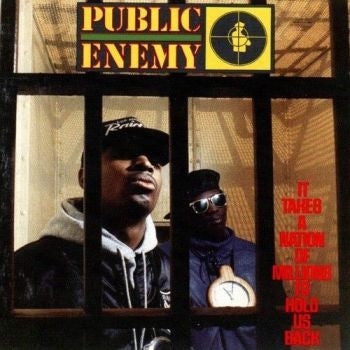 Public Enemy 'It Takes A Nation Of Millions To Hold Us Back' LP