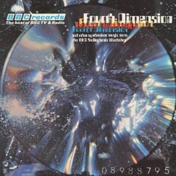 BBC Radiophonic Workshop 'Fourth Dimension' LP