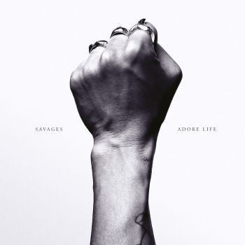 Savages 'Adore Life' LP