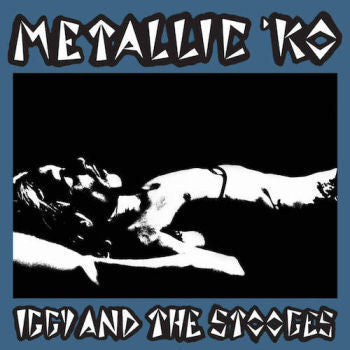 Iggy and the Stooges 'Metallic KO' LP
