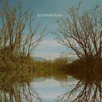 Kutiman '6am' LP