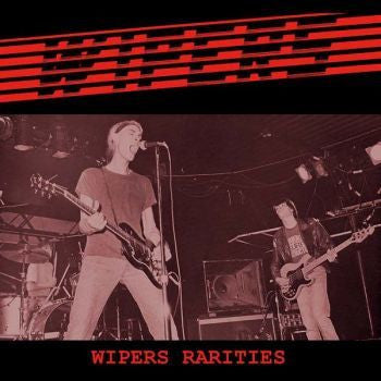 Wipers 'Wipers Rarities' 2xLP