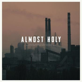 Atticus Ross, Leopold Ross & Bobby Krlic 'Almost Holy' Soundtrack LP